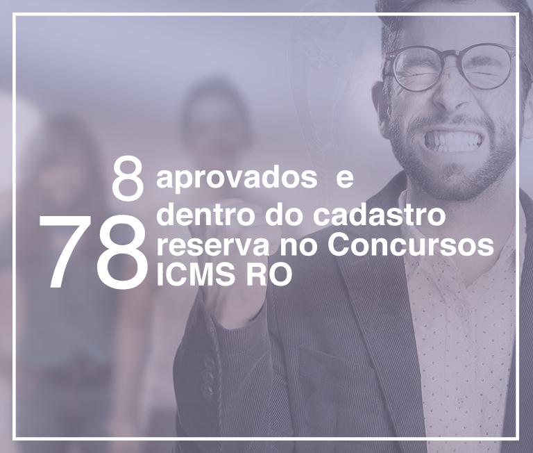 8 aprovados e 78 dentro do cadastro reserva no Concurso ICMS RO